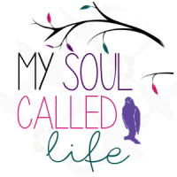 My Soul Called Life